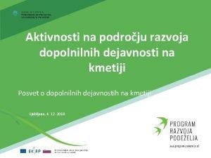Aktivnosti na podroju razvoja dopolnilnih dejavnosti na kmetiji