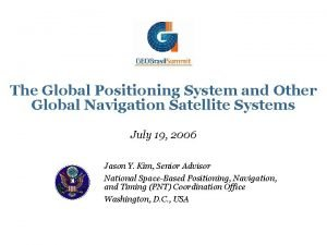 The Global Positioning System and Other Global Navigation