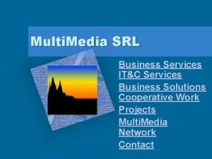 Multi Media SRL Business Services ITC Services Business