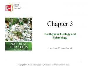 Chapter 3 Earthquake Geology and Seismology Lecture Power