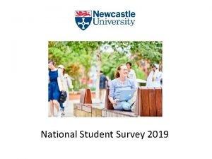 National Student Survey 2019 National Student Survey 2019