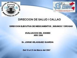 DIRECCION DE SALUD I CALLAO DIRECCION EJECUTIVA DE