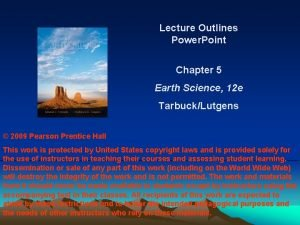 Lecture Outlines Power Point Chapter 5 Earth Science