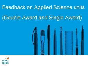 Feedback on Applied Science units Double Award and