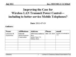 July 2011 doc IEEE 802 11 111036 r