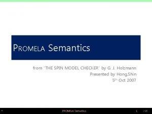 PROMELA Semantics from THE SPIN MODEL CHECKER by
