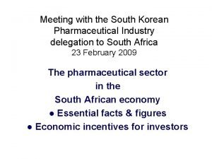 Meeting with the South Korean Pharmaceutical Industry delegation