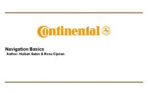 Navigation Basics Author Huiban Sabin Rosu Ciprian Content
