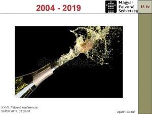 2004 2019 XXVII Felvon konferencia Sifok 2019 05