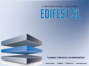CONSTRUCTORA GESTORA CALIDAD Y SERVICIO A SU DISPOSICIN
