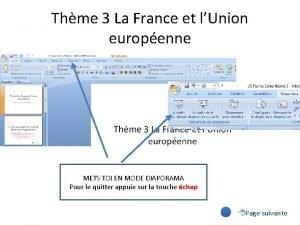 Thme 3 La France et lUnion europenne METS