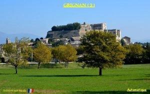 grignan 2 Prsent par Nicole Automatique grignan village
