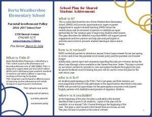 Berta Weathersbee Elementary School Parental Involvement Policy 2016