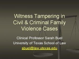 Witness Tampering in Civil Criminal Family Violence Cases