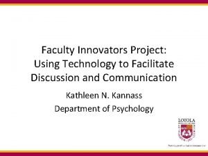 Faculty Innovators Project Using Technology to Facilitate Discussion