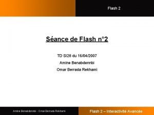 Flash 2 Sance de Flash n 2 TD