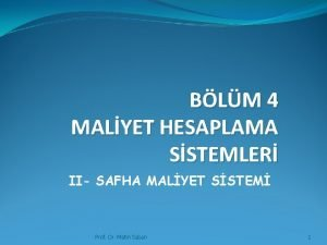 BLM 4 MALYET HESAPLAMA SSTEMLER II SAFHA MALYET