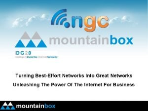 Turning BestEffort Networks Into Great Networks Unleashing The