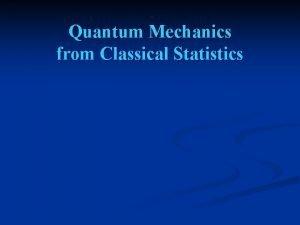 Quantum Mechanics from Classical Statistics what is an