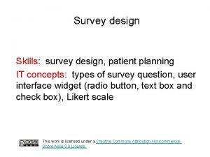Survey design Skills survey design patient planning IT
