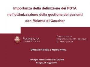 Importanza della definizione dei PDTA nellottimizzazione della gestione