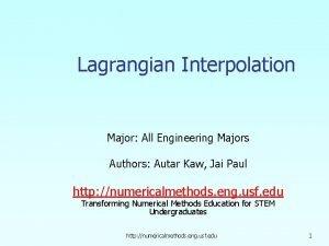 Lagrangian Interpolation Major All Engineering Majors Authors Autar