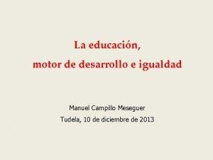 La educacin motor de desarrollo e igualdad Manuel