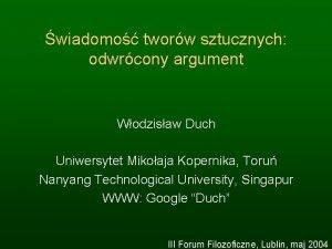 wiadomo tworw sztucznych odwrcony argument Wodzisaw Duch Uniwersytet