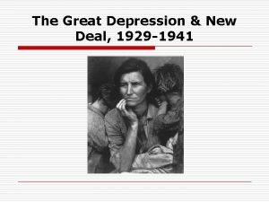 The Great Depression New Deal 1929 1941 Origins