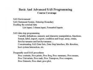 Basic And Advanced SAS Programming Course Coverage SAS