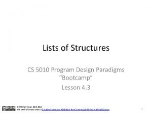 Lists of Structures CS 5010 Program Design Paradigms