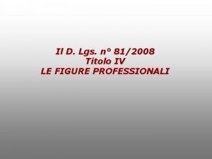 Il D Lgs n 812008 Titolo IV LE