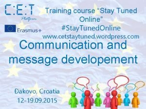 Training course Stay Tuned Online Stay Tuned Online