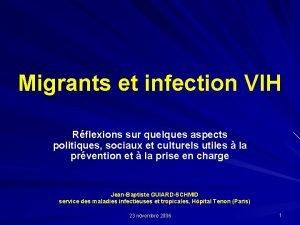 Migrants et infection VIH Rflexions sur quelques aspects