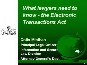 What lawyers need to know the Electronic Transactions