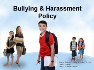 Bullying Harassment Policy Santa Rosa County School District