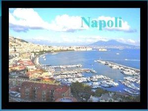 Napoli Napoli Napoli un comune italiano di 957