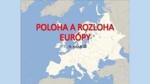 POLOHA A ROZLOHA EURPY 7 8 ronk Z