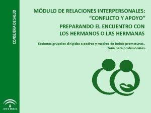 MDULO DE RELACIONES INTERPERSONALES CONFLICTO Y APOYO PREPARANDO