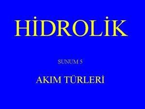 HDROLK SUNUM 5 AKIM TRLER AKIM TRLER A