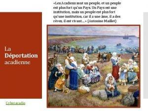 Les Acadiens sont un peuple et un peuple