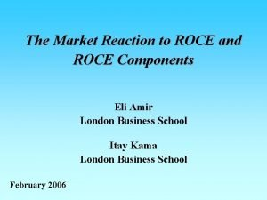 The Market Reaction to ROCE and ROCE Components