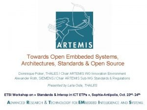 Towards Open Embbeded Systems Architectures Standards Open Source