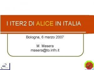 I ITER 2 DI ALICE IN ITALIA Bologna