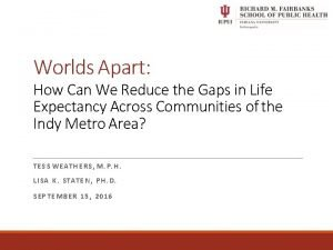 Worlds Apart How Can We Reduce the Gaps
