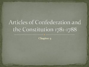 Articles of Confederation and the Constitution 1781 1788