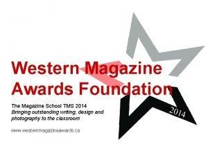 Western Magazine Awards Foundation The Magazine School TMS