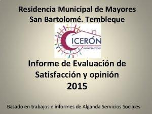 Residencia Municipal de Mayores San Bartolom Tembleque Informe