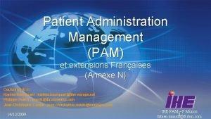 Patient Administration Management PAM et extensions Franaises Annexe