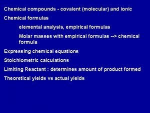 Chemical compounds covalent molecular and ionic Chemical formulas